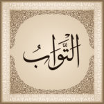 The Beautiful Name of Allah: At-Tawwab